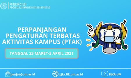 Perpanjangan Pengaturan Terbatas Aktivitas Kampus (PTAK) Untuk Pengendalian COVID-19 di Universitas Negeri Malang